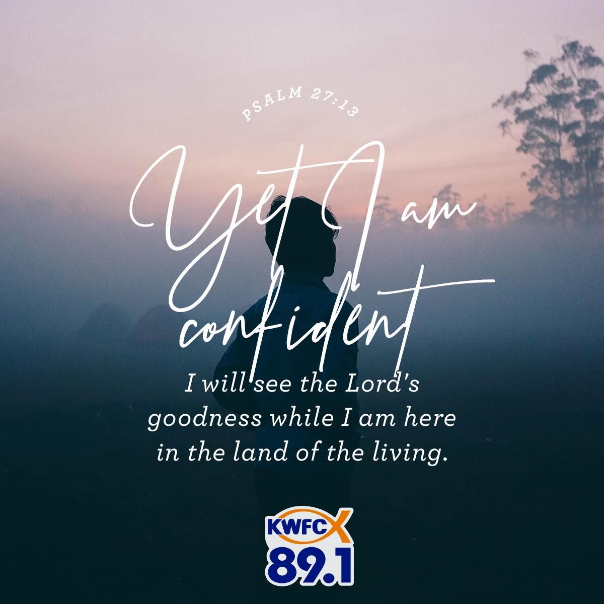 Psalm 27:13 - Verse of the Day